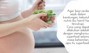 Jenis-Jenis Superfood Untuk Ibu Hamil, Agar Bayi Cerdas